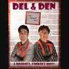 Cockney Tribute Act: Del And Den