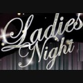 Ladies Nights
